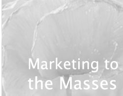 Research marketing to the masses